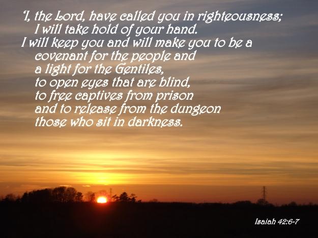 Isaiah 42:6-7
