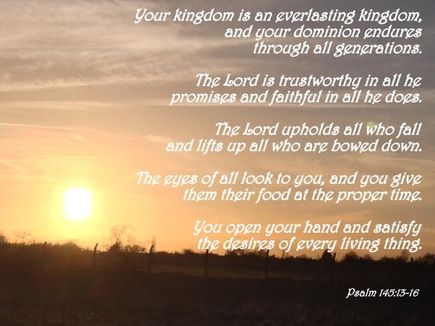 Psalm 145:13-16