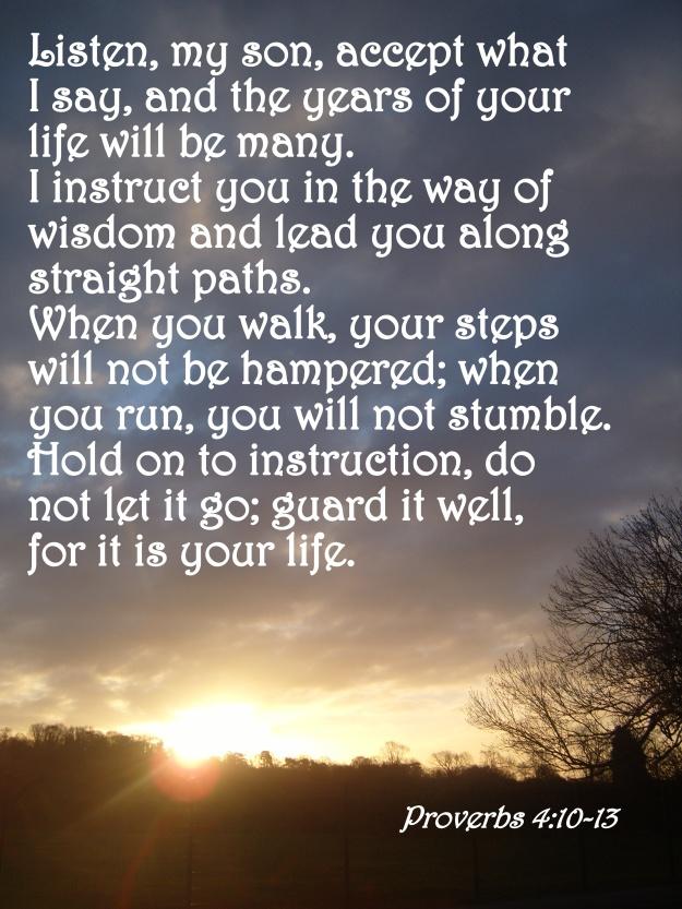 Proverbs 4:10-13