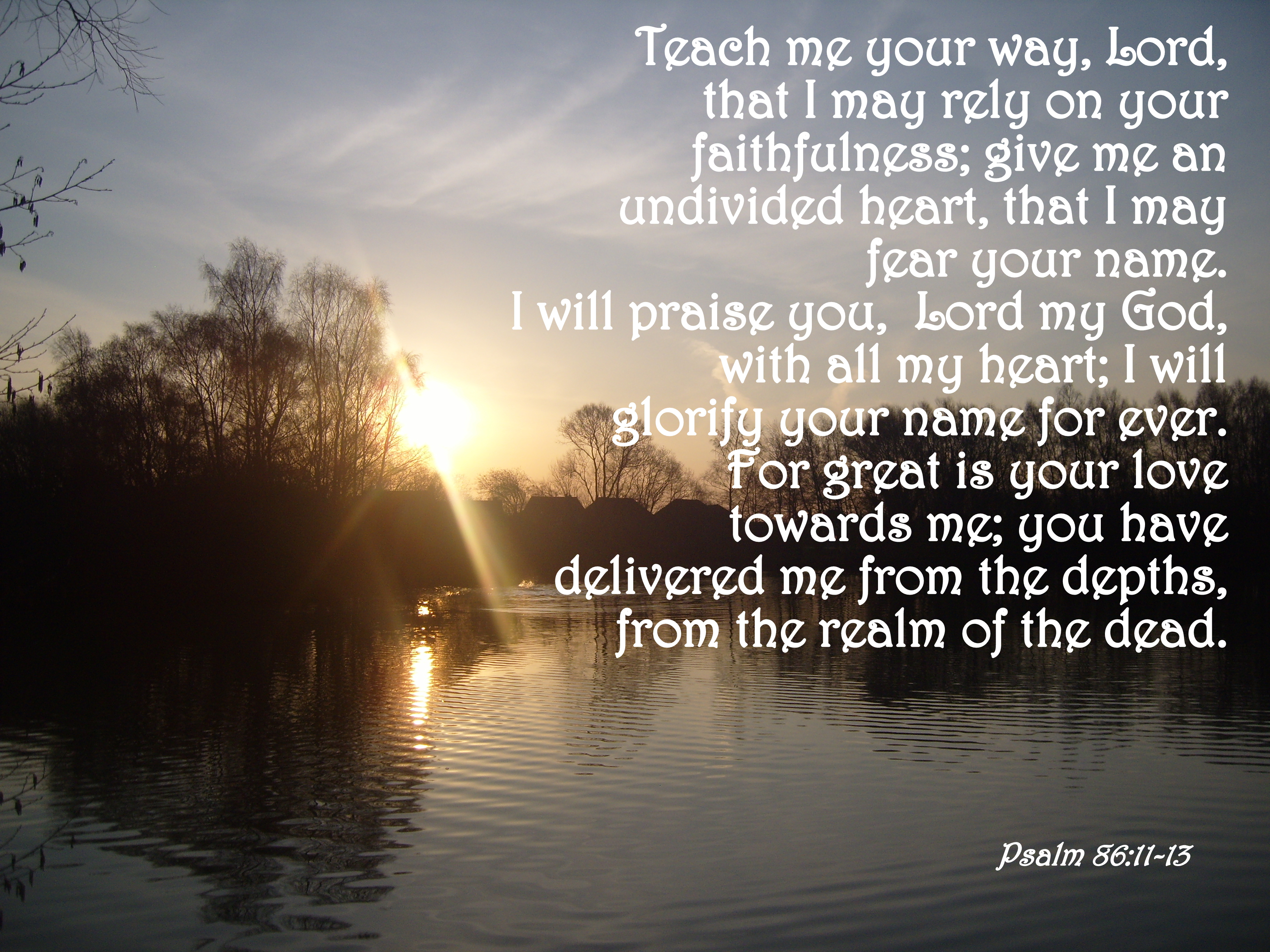 Verse Of The Day – Psalm 86:11-13
