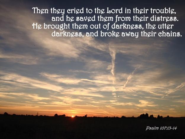 Psalm 107:13-14