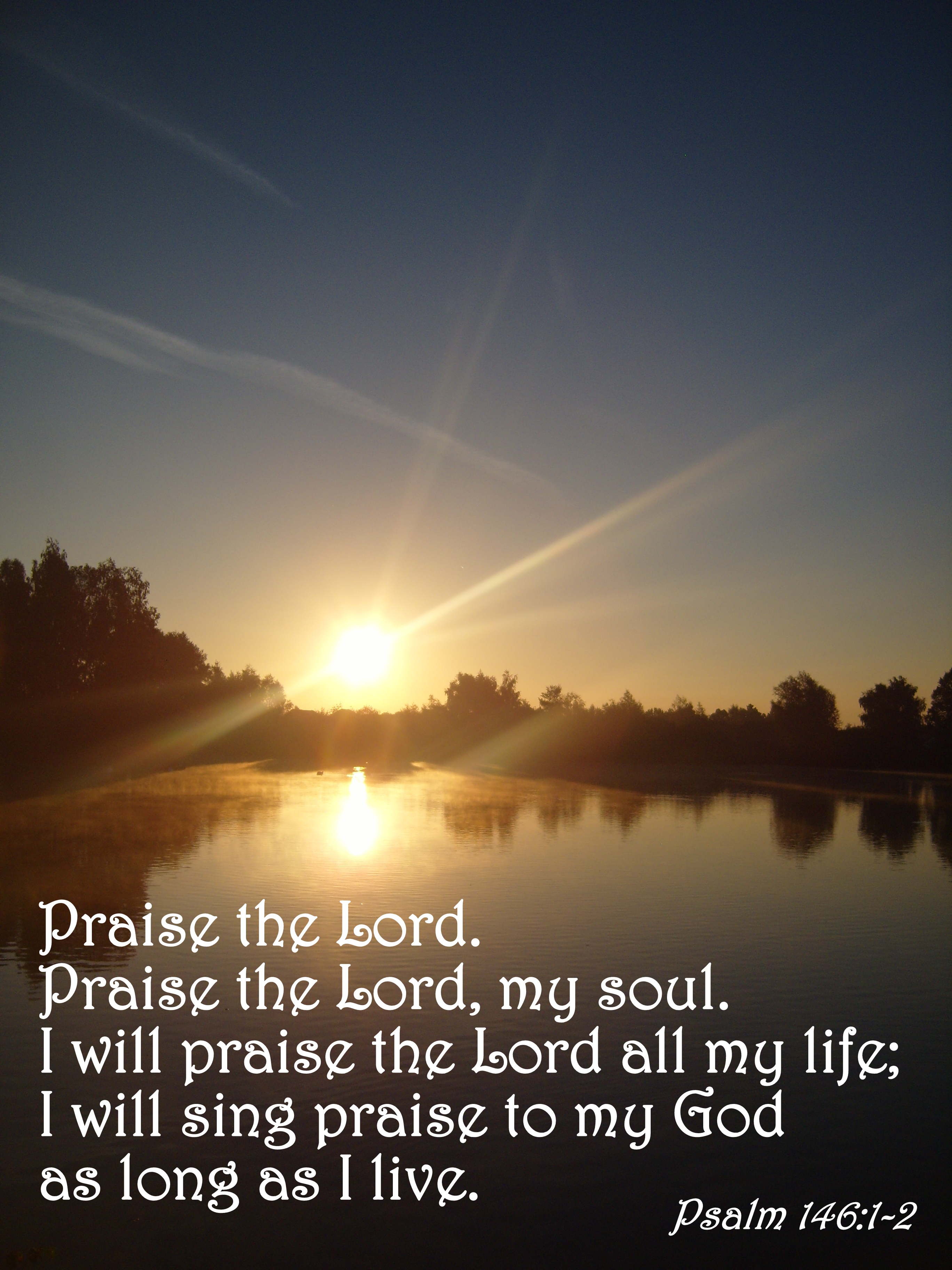 Praise His Name – Psalm 146:1-2 | The Bottom of a Bottle