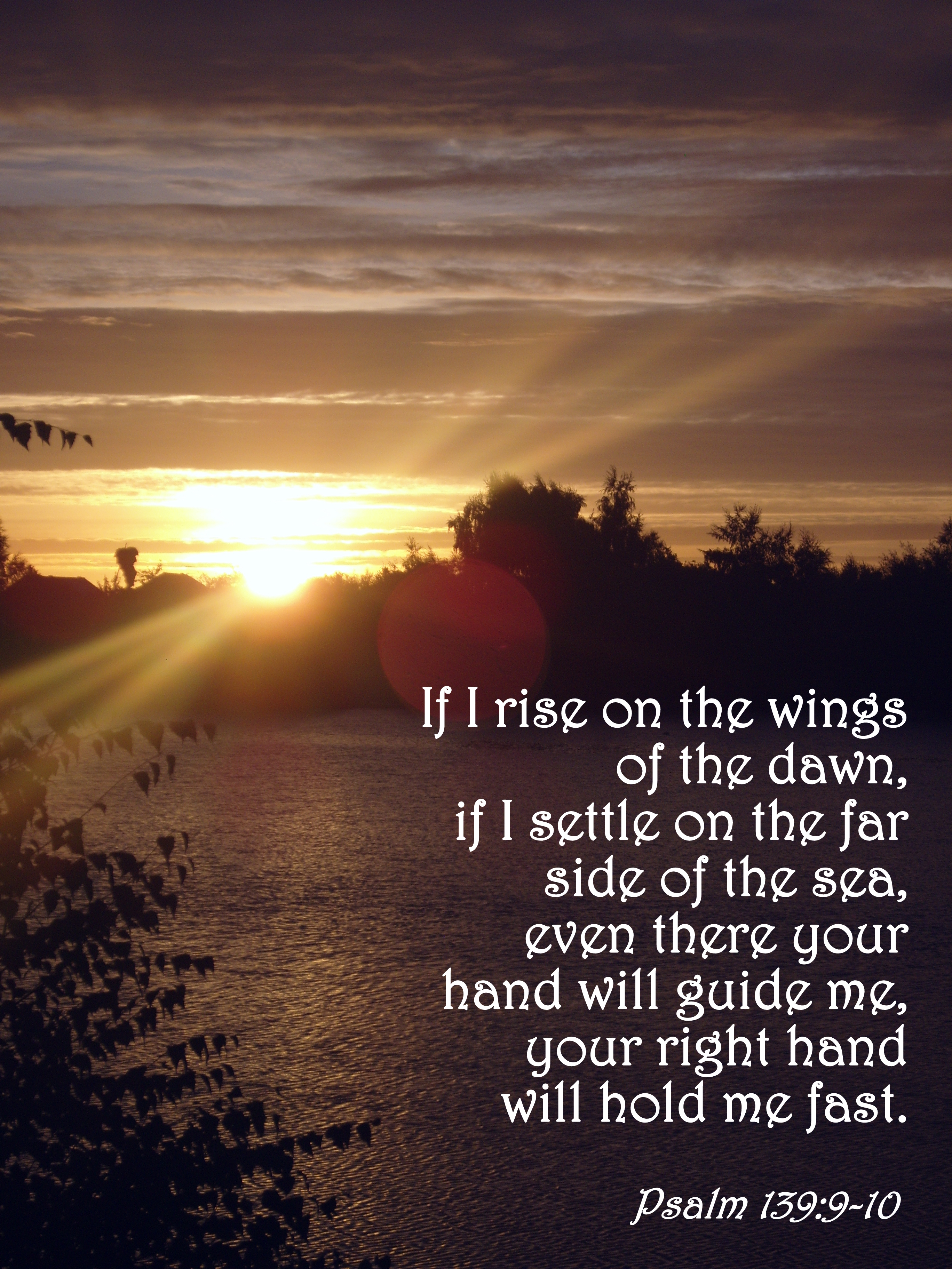 Fly To Distant Shores – Psalm 139:9-10