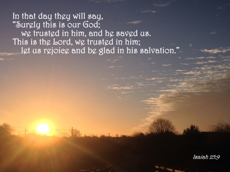 That Day – Isaiah 25:9 | The Bottom of a Bottle