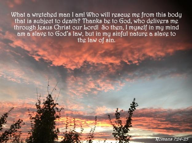 Romans 7:24-25