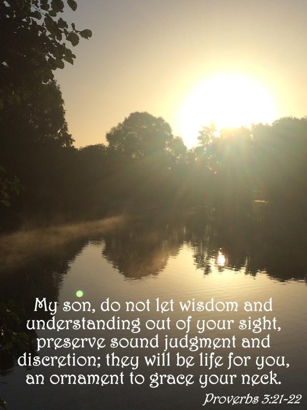 Proverbs 3:21-22