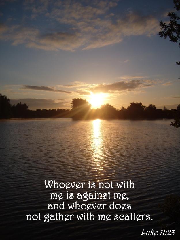Luke 11:23