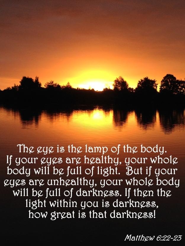 Matthew 6:22-23