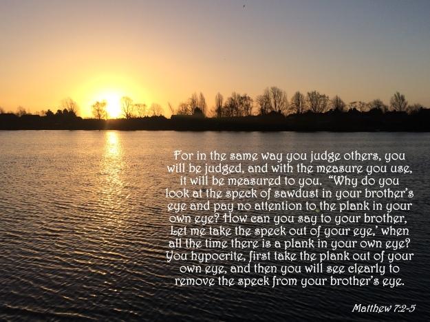 Matthew 7:2-5
