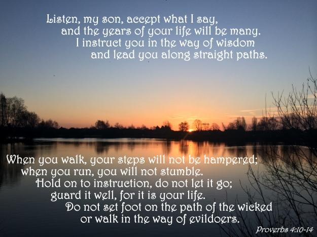 Proverbs 4:10-14
