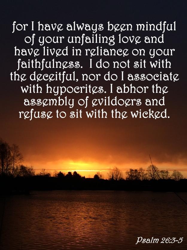 Psalm 26:3-5