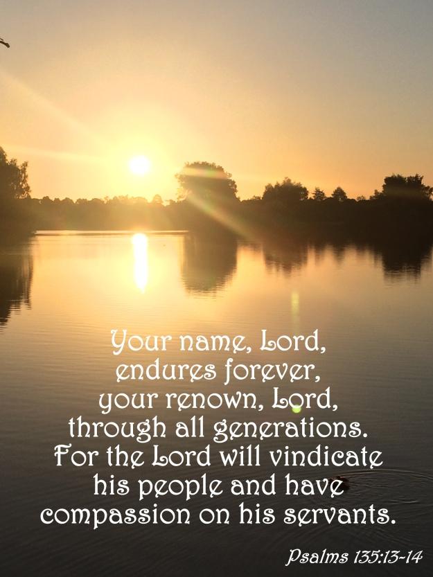 Psalms 135:13-14