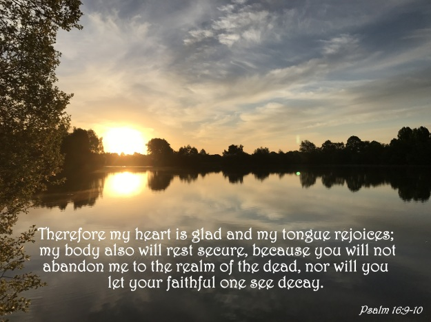 Psalm 16:9-10