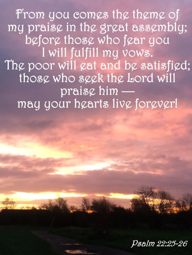 Psalm 22:25-26