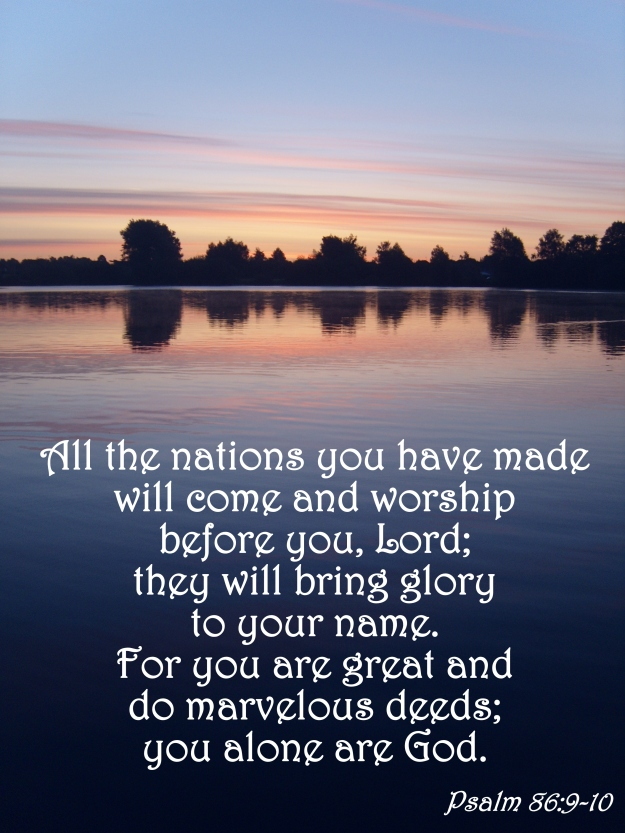 Psalm 86:9-10