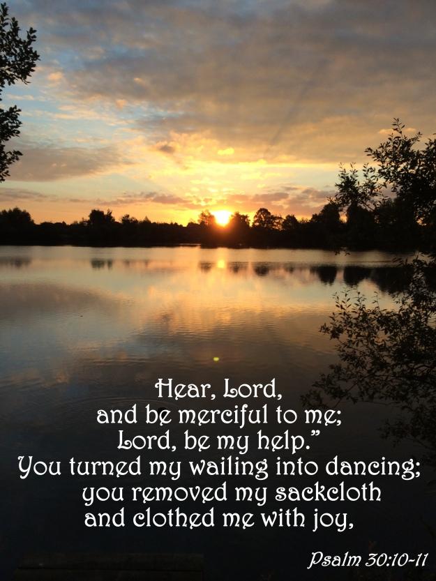 Psalm 30:10-11