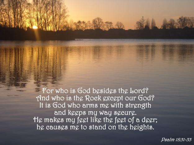 Psalm 18:31-33