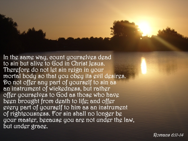 Romans 6:11-14
